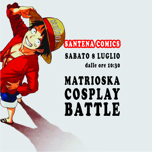 Matrioska Cosplay Battle al Santena Comics